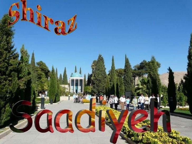 Saadiyeh Shiraz