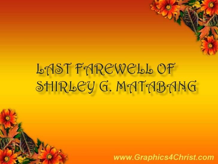 Last farewell of Shirley G. Matabang