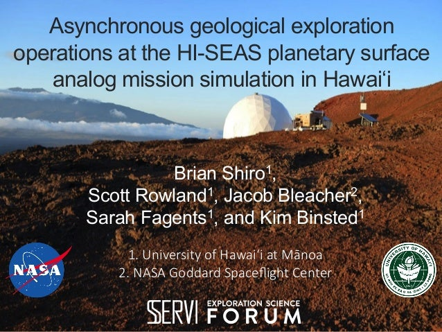 Asynchronous geological exploration operations at the HI-SEAS planetary surface analog mission simulation in Hawai'i Brian...