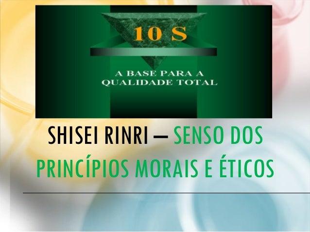 SHISEI RINRI – SENSO DOS PRINCÍPIOS MORAIS E ÉTICOS