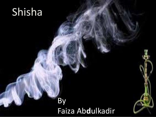 ShishaByFaiza Abdulkadir