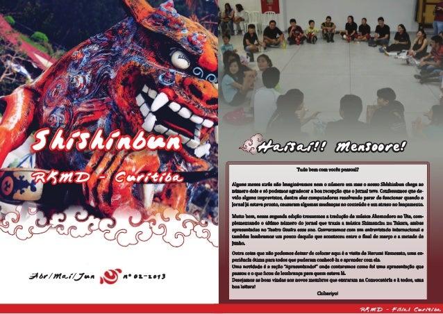 ShishinbunShishinbun RKMD - Curitiba Abr/Mai/Jun n 02-2013 Haisai!! Mensore!! RKMD - Filial Curitiba ° Haisai!! Mensoore! ...