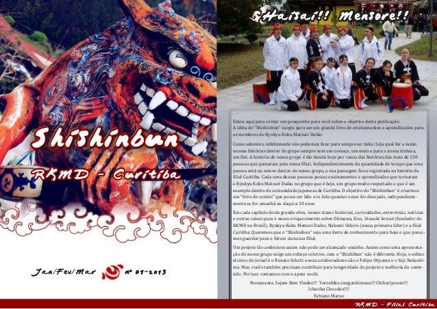 ShishinbunShishinbunRKMD - CuritibaJan/Fev/Mar n 01-2013Haisai!! Mensore!!RKMD - Filial CuritibaEstou aqui para contar um ...