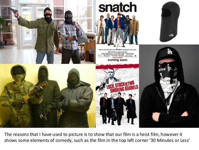 The reasons that I have used to picture is to show that our film is a heist film, however it shows some elements of comedy...