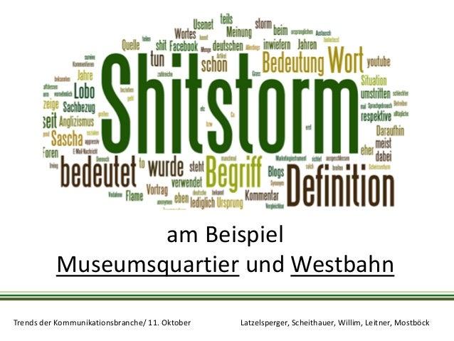 am Beispiel Museumsquartier und Westbahn Trends der Kommunikationsbranche/ 11. Oktober  Latzelsperger, Scheithauer, Willim...