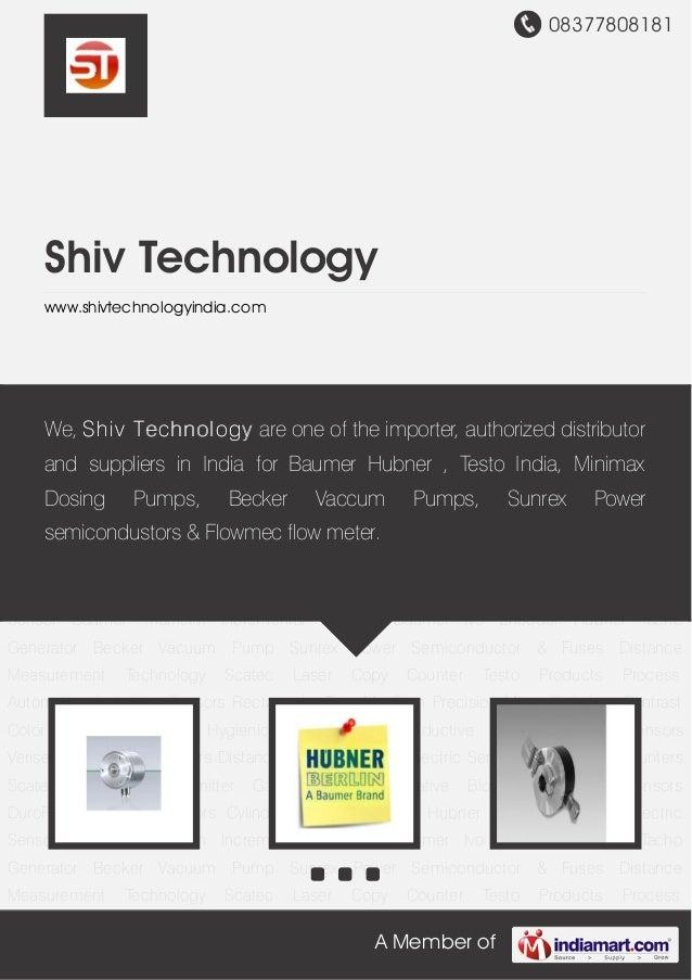 08377808181 A Member of Shiv Technology www.shivtechnologyindia.com Baumer Hubner Encoder Baumer Electric Sensor Baumer Th...
