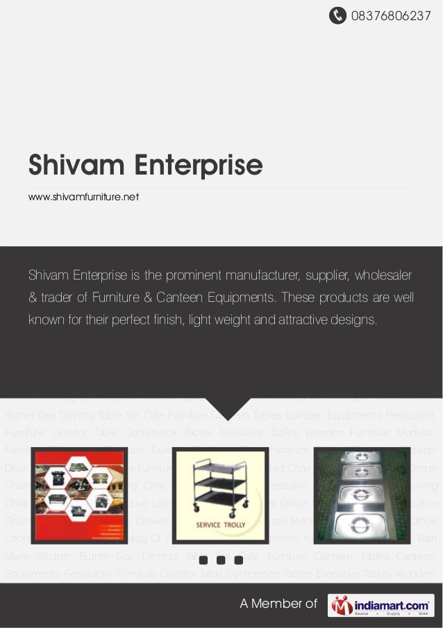08376806237A Member ofShivam Enterprisewww.shivamfurniture.netKitchen Equipment Kitchen Trolleys Kitchen Bain Marie Kitche...