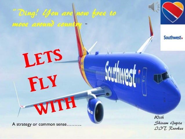 """southwest airlines essay internship I hire interns at southwest airlines essay:""""why southwest airlines i write to inquire of the possibility of undertaking an internship with southwest."""