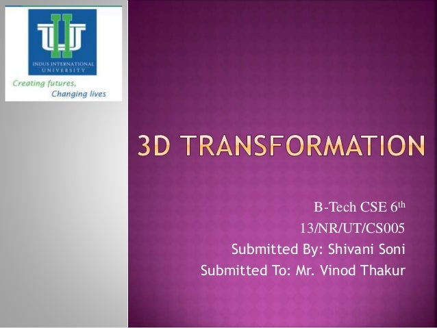 B-Tech CSE 6th 13/NR/UT/CS005 Submitted By: Shivani Soni Submitted To: Mr. Vinod Thakur