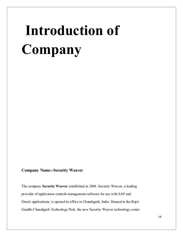 Introduction of Company Company Name:-Security Weaver The company Security Weaver established in 2004. Security Weaver, a ...