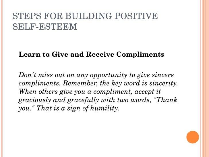 STEPSFORBUILDINGPOSITIVE SELFESTEEM       LearntoGiveandReceiveCompliments      Don'tmissoutonanyopportuni...