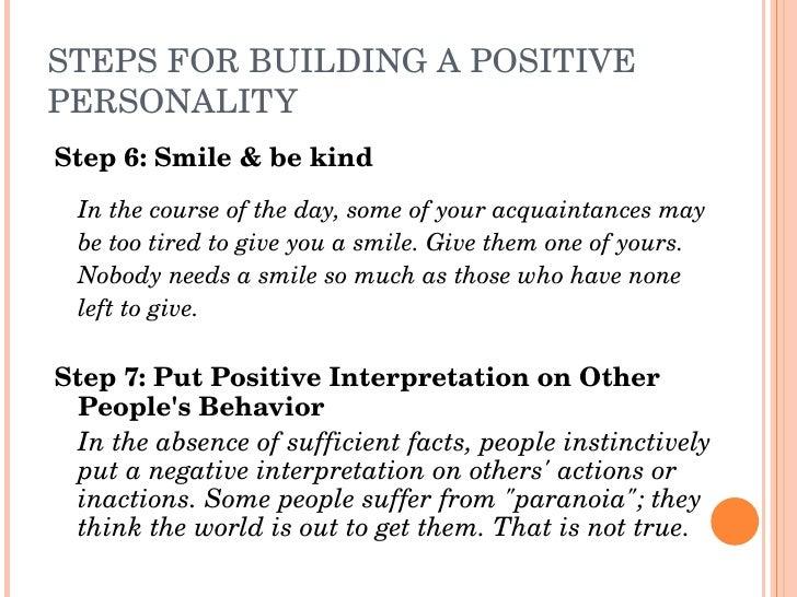 STEPSFORBUILDINGAPOSITIVE PERSONALITY Step6:Smile&bekind   Inthecourseoftheday,someofyouracquaintances...
