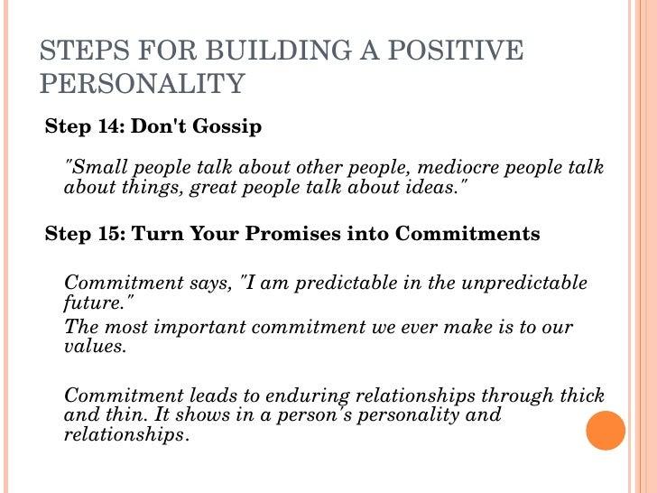 "STEPSFORBUILDINGAPOSITIVE PERSONALITY Step14:Don'tGossip      ""Smallpeopletalkaboutotherpeople,mediocrepeop..."