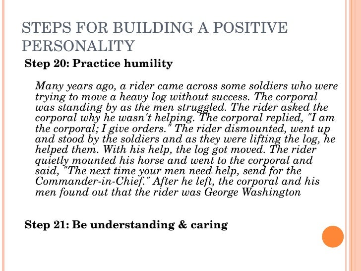 STEPSFORBUILDINGAPOSITIVE PERSONALITY Step20:Practicehumility   Manyyearsago,aridercameacrosssomesoldiers...