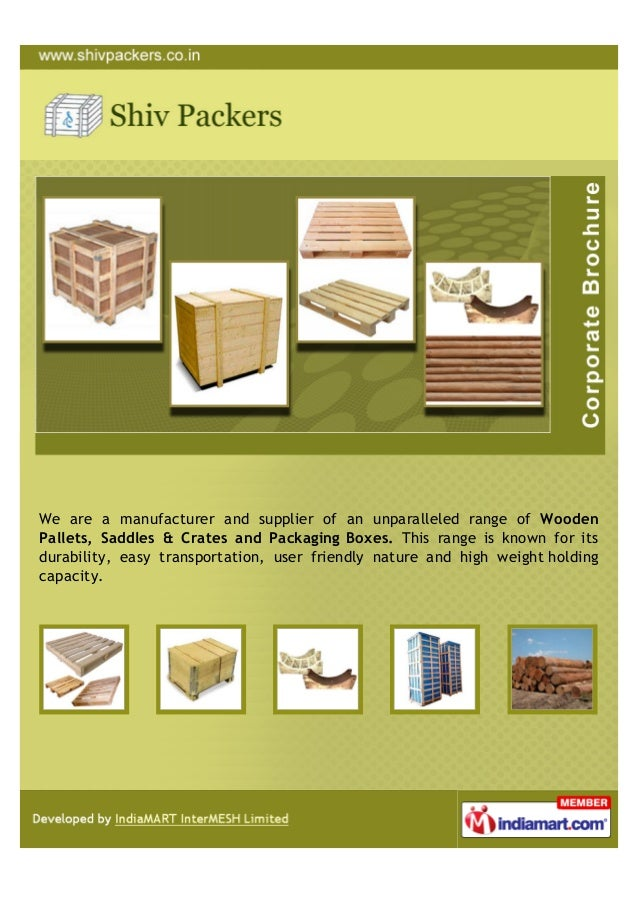 We are a manufacturer and supplier of an unparalleled range of WoodenPallets, Saddles & Crates and Packaging Boxes. This r...
