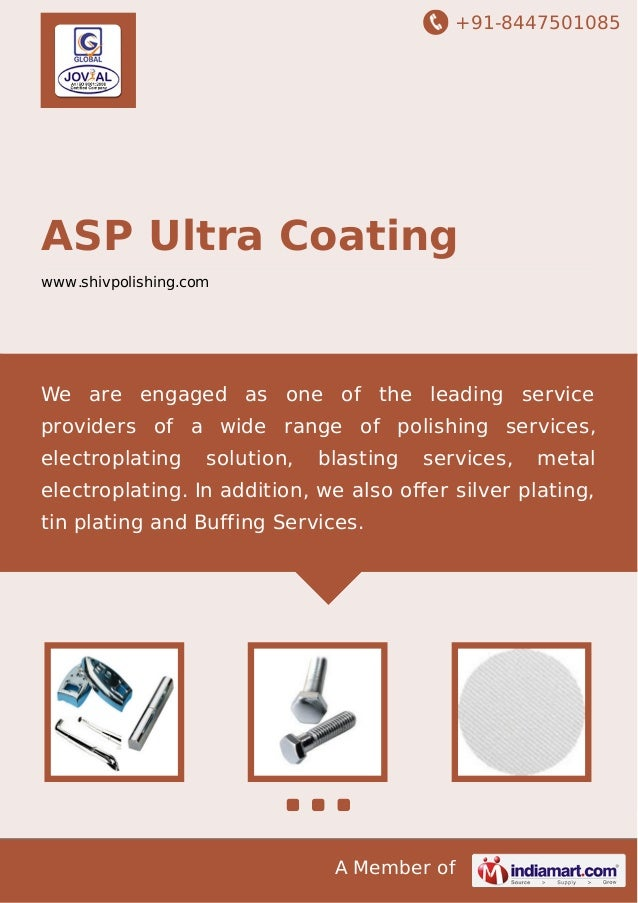 +91-8447501085  ASP Ultra Coating www.shivpolishing.com  We are engaged as one of the leading service providers of a wide ...