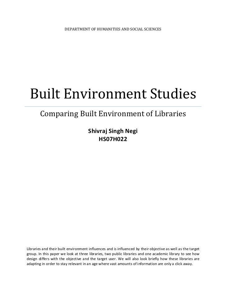 Department of Humanities and social sciencesBuilt Environment StudiesComparing Built Environment of LibrariesShivraj Singh...