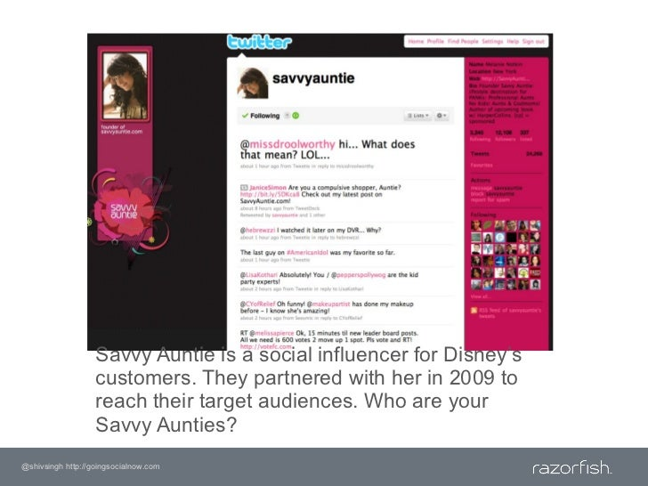 Savvy Auntie is a social influencer for Disney's customers. They partnered with her in 2009 to reach their target audience...