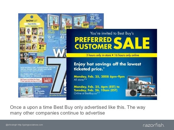 Once a upon a time Best Buy only advertised like this. The way many other companies continue to advertise<br />@shivsingh ...