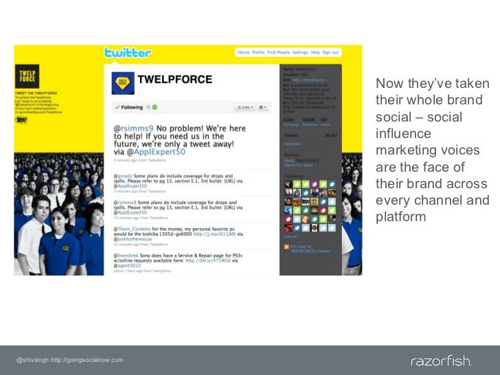 Now they've taken their whole brand social – social influence marketing voices are the face of their brand across every ch...
