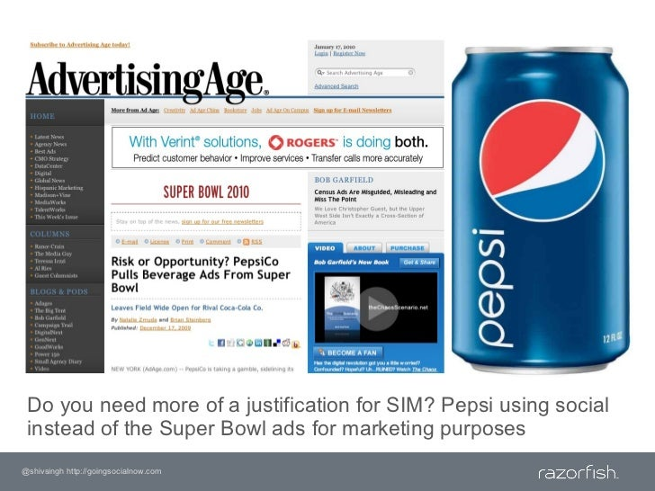 Do you need more of a justification for SIM? Pepsi using social instead of the Super Bowl ads for marketing purposes<br />...