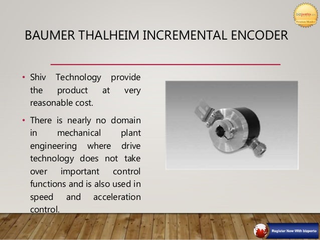 INCREMENTAL ENCODERS • Shiv Technology is the provider of Incremental Encoders. • Specifications: • Square-wave cycles per...