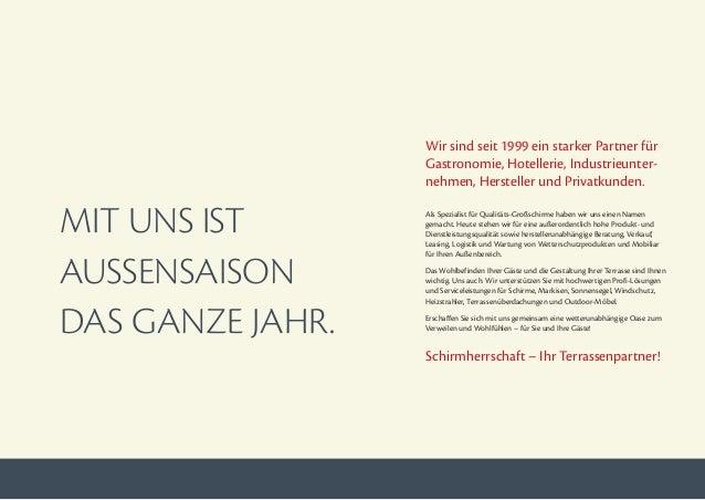 MIT UNS IST AUSSENSAISON DAS GANZE JAHR. Wir sind seit 1999 ein starker Partner für Gastronomie, Hotellerie, Industrieunte...