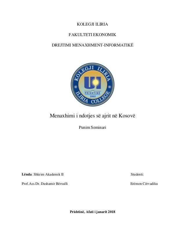 KOLEGJI ILIRIA FAKULTETI EKONOMIK DREJTIMI MENAXHMENT-INFORMATIKË Menaxhimi i ndotjes së ajrit në Kosovë Punim Seminari Lë...