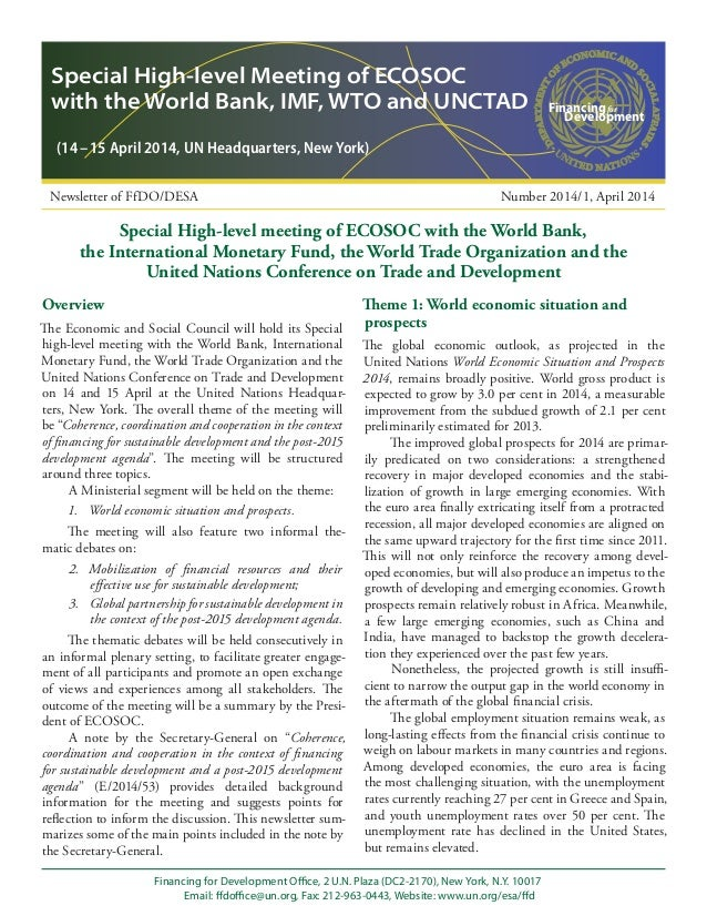 Overview The Economic and Social Council will hold its Special high-level meeting with the World Bank, International Monet...