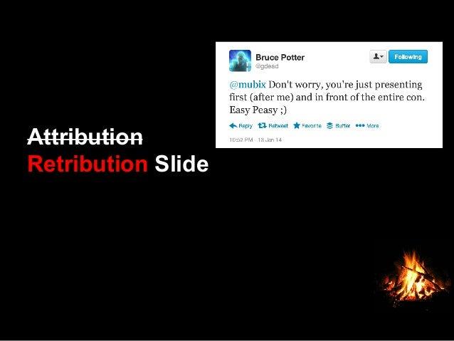 Attribution Retribution Slide