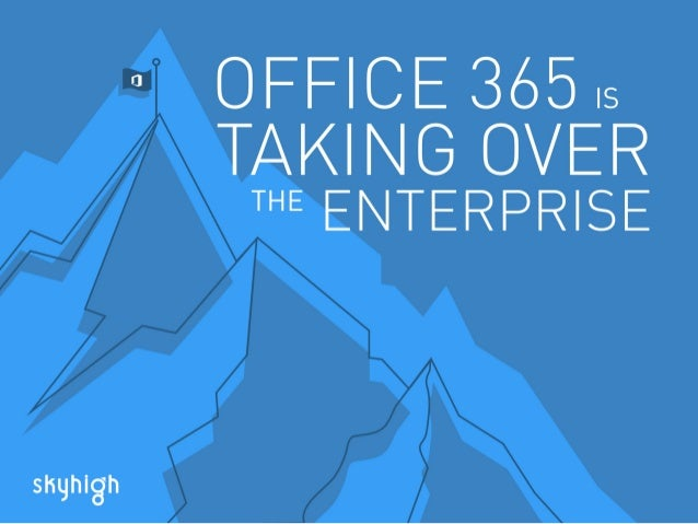 Office 365 is Taking Over the Enterprise