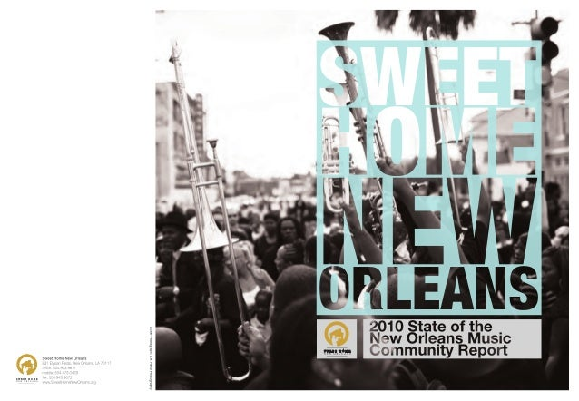 Sweet Home New Orleans Report 2010, with Weil analyses