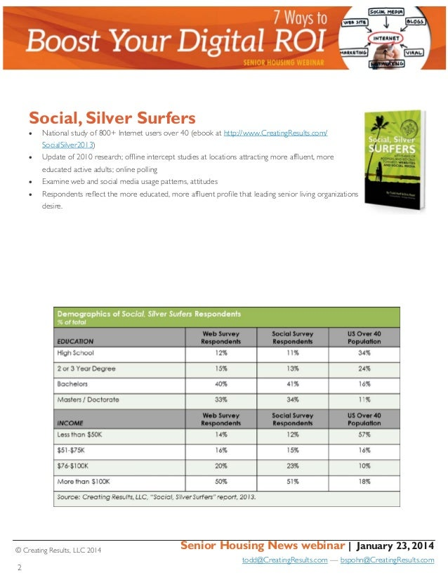 Social, Silver Surfers   National study of 800+ Internet users over 40 (ebook at http://www.CreatingResults.com/ SocialS...