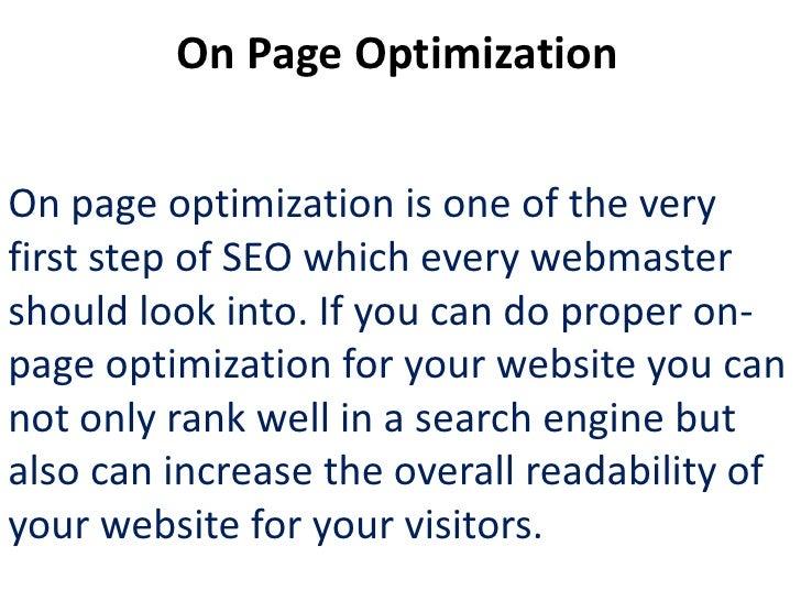 On Page Optimization FactorKeyword AnalysisCompetitor AnalysisMeta tags improvement (Title,Description optimization)Conten...