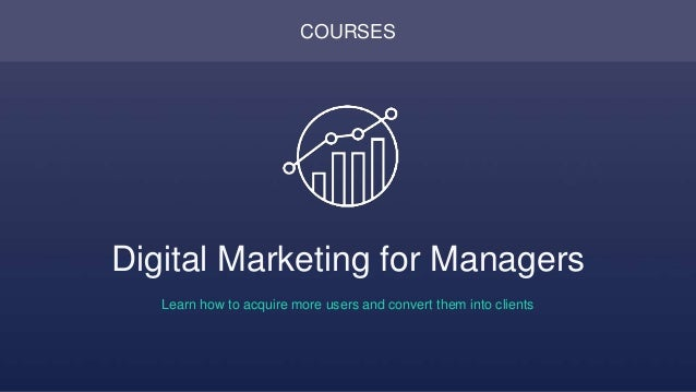 Machine Learning Concepts 6 COURSES Digital Marketing For Managers