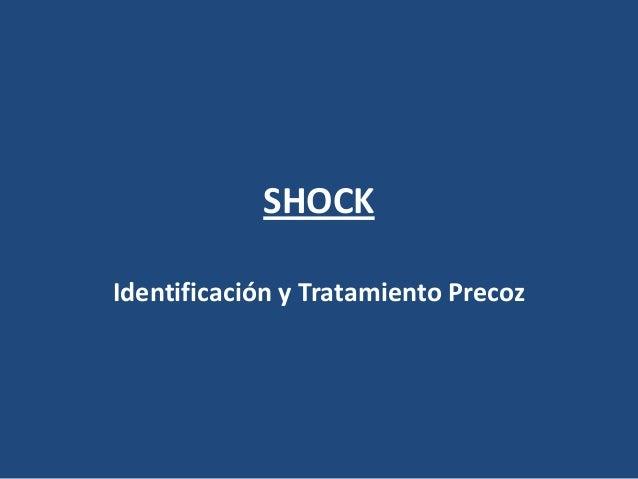 SHOCKIdentificación y Tratamiento Precoz