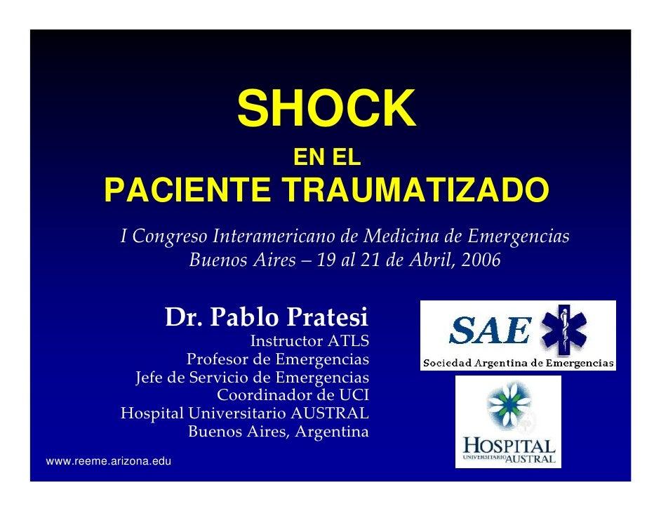 SHOCK                                   EN EL          PACIENTE TRAUMATIZADO             ICongreso Interamericano deMedi...