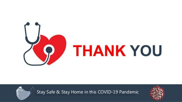 Stay Safe & Stay Home in this COVID-19 Pandemic