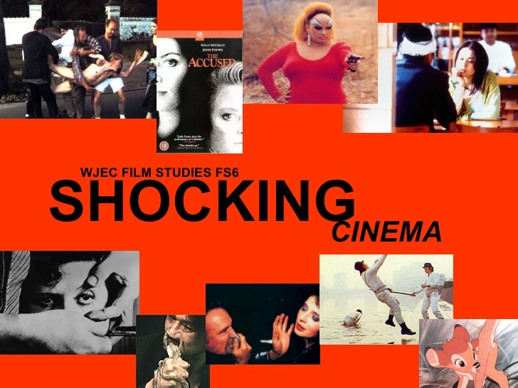 SHOCKING CINEMA WJEC FILM STUDIES FS6