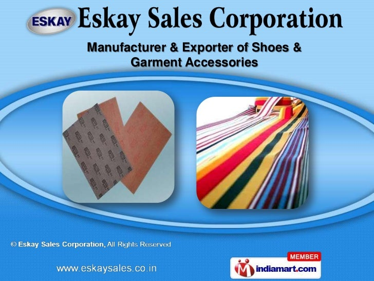 Manufacturer & Exporter of Shoes &      Garment Accessories
