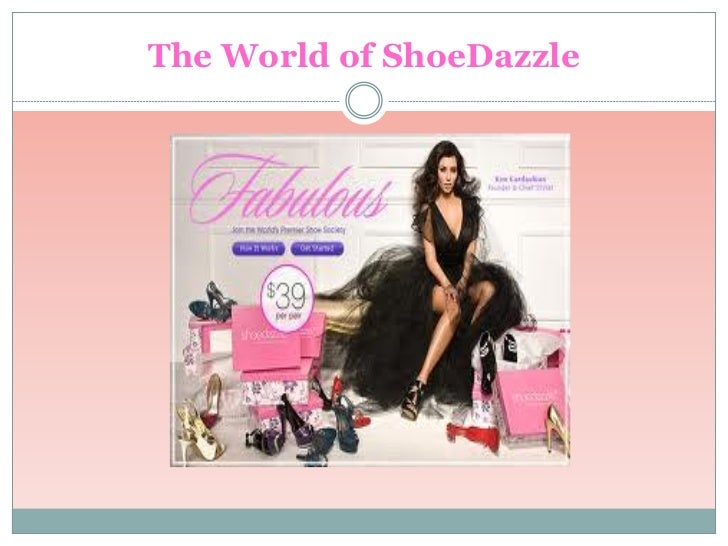 The World of ShoeDazzle