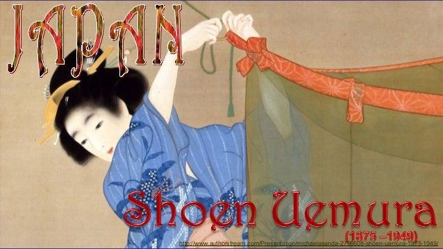 http://www.authorstream.com/Presentation/michaelasanda-2796608-shoen-uemura-1875-1949/