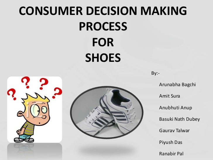 analysis of consumer decision making process Free essay: abstract as the market place is changing, the purpose of this report is to critically analyse 2 chosen consumer decision process models, the kbm.