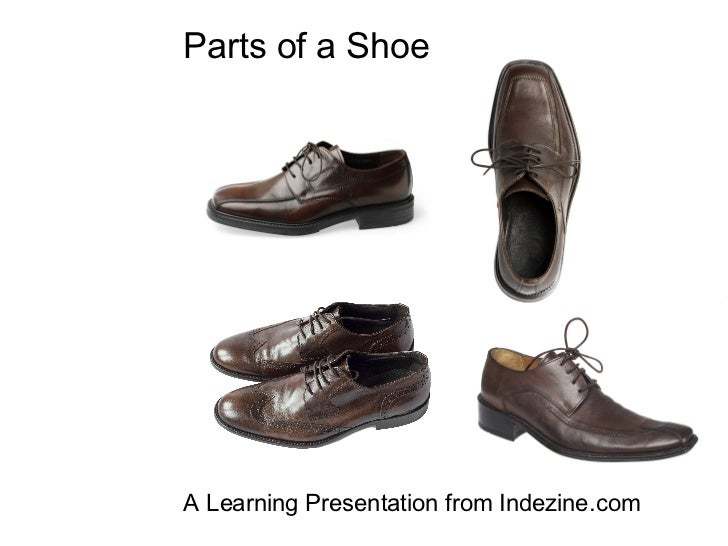 Parts of a Shoe A Learning Presentation from Indezine.com