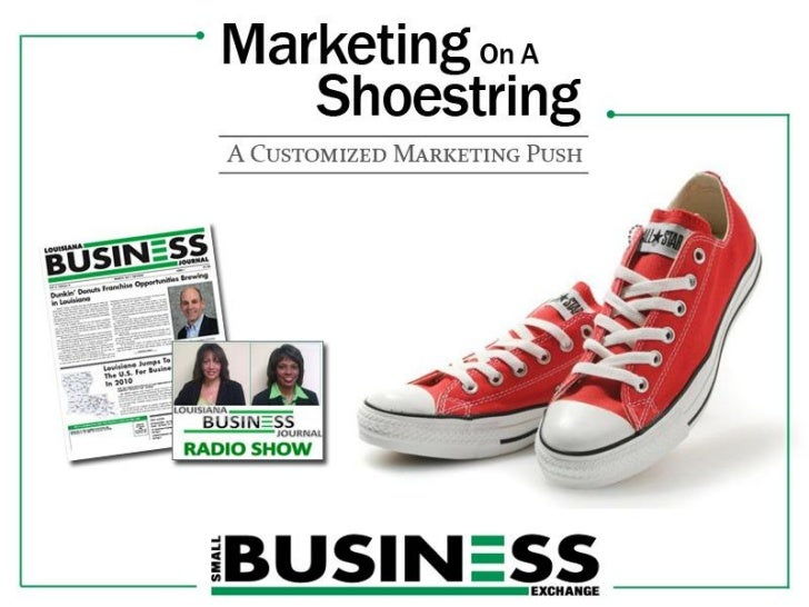 The goal of Marketing on a Shoestring is topresent clients with qualified leads. This is not a sales program but rather a ...