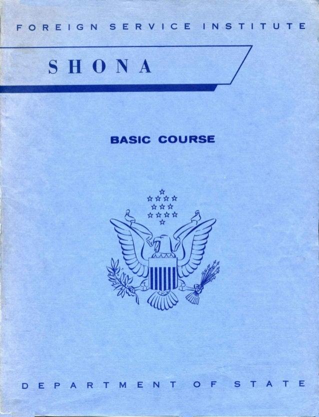 FOREIGN SERVICE INSTITUTE SHONA BASIC COURSE D EPA R T MEN T 0 F S TAT E