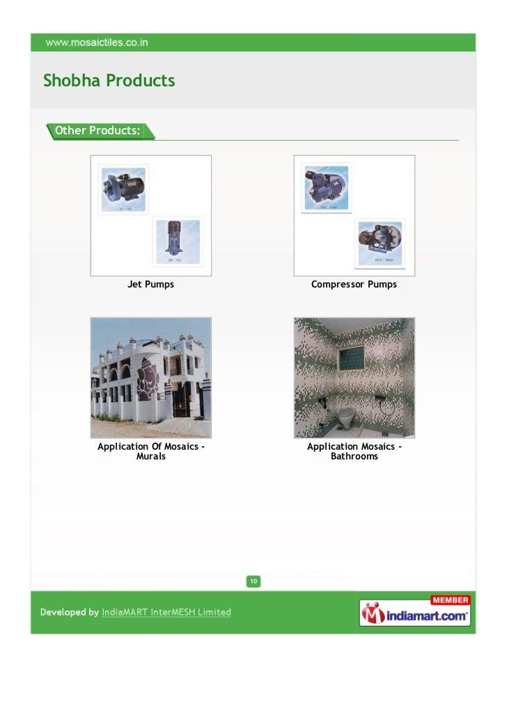 Shobha Products Other Products:              Jet Pumps                 Compressor Pumps        Application Of Mosaics -   ...
