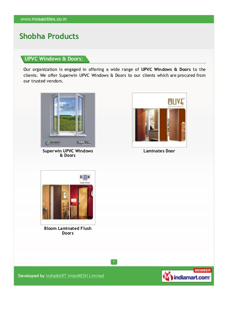 Shobha Products UPVC Windows & Doors: Our organization is engaged in offering a wide range of UPVC Windows & Doors to the ...