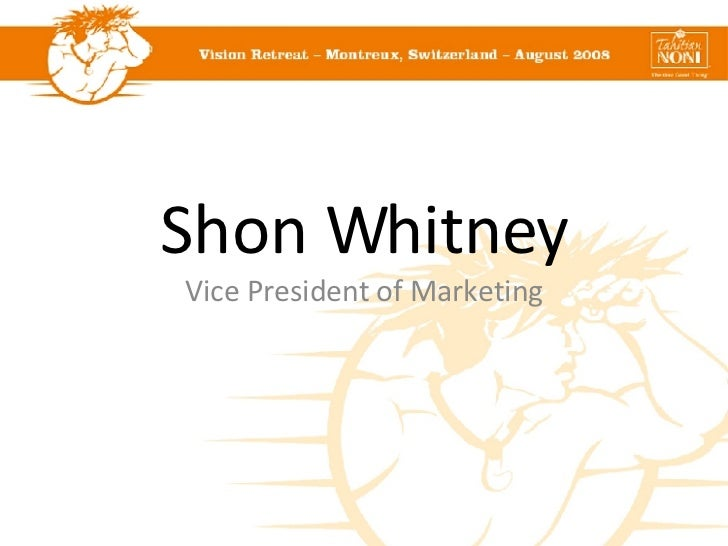 Shon Whitney Vice President of Marketing