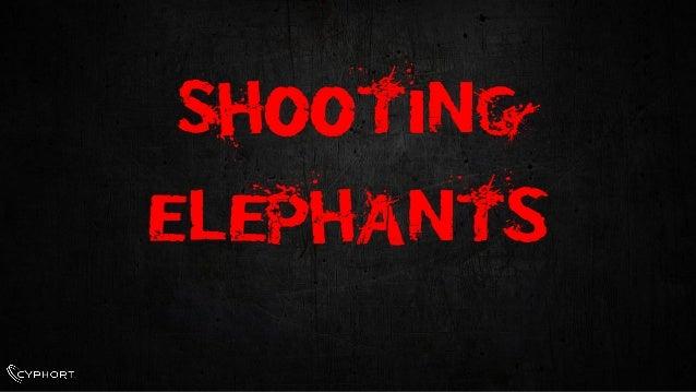 Shooting Elephants